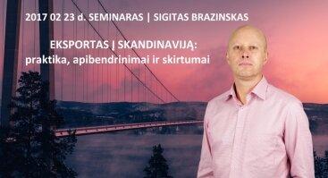 """Seminaras """"EKSPORTAS Į SKANDINAVIJĄ: praktika, apibendrinimai ir skirtumai"""""""