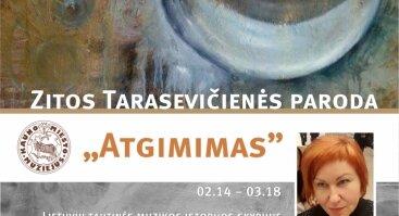 """Zitos-Virginijos Tarasevičienės dailės darbų paroda """"Atgimimas"""""""