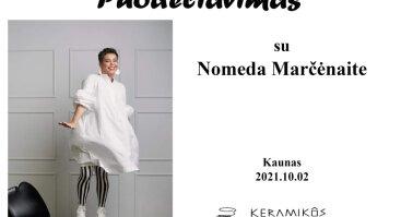 Puodeliavimas su Nomeda Marčėnaite