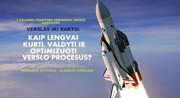 Seminaras: Kaip lengvai kurti, valdyti ir optimizuoti verslo procesus?