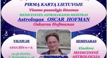 Klasikinė  MEDICININĖ  ASTROLOGIJA dviejų dienų seminaras su OSKARU HOFMANU