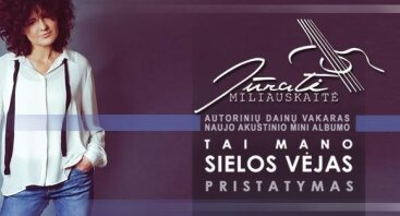 Jūratė Miliauskaitė: naujo akustinio mini albumo pristatymas