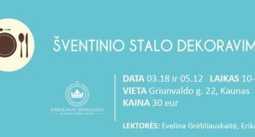ŠVENTINIO STALO DEKORAVIMAS (Velykų ir vestuvių tematikomis)