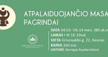 ATPALAIDUOJANČIO MASAŽO PAGRINDAI (80 ak.val.)