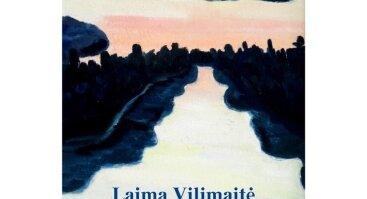 Laimos Vilimaitės tapybos paroda