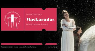 """VMT spektaklis """"MASKARADAS"""""""