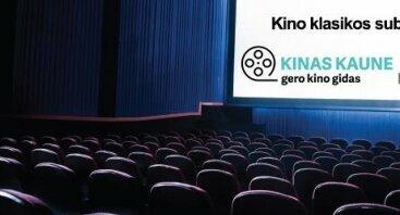 "Gero kino klubas: ""Kino klasikos subtilybės"""