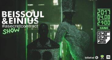 "Beissoul & Einius turas ""#asecretcontract Show"""