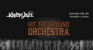 HIT THE GROUND ORCHESTRA