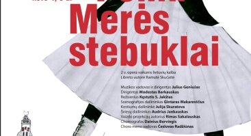 """R. Šerkšnytės opera """"Penki Merės stebuklai"""""""