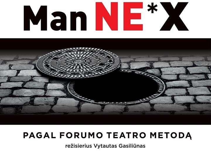 """KMKT forumo teatras """"MAN NE *X"""""""