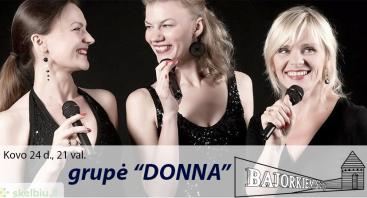 """Vakaras su grupe """"Donna"""""""