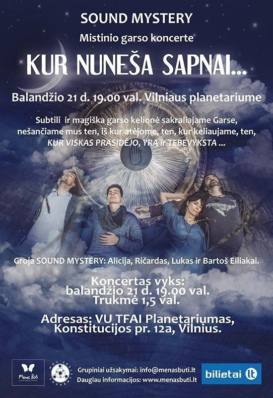 """Mistinio garso koncertas """"KUR NUNEŠA SAPNAI"""""""