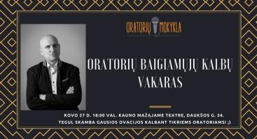 Oratorių mokyklos programos su aktoriumi Ramūnu Šimukausku baigiamųjų kalbų pristatymas