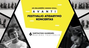 Tarptautinio kamerinės muzikos festivalio AVANTI atidarymo koncertas
