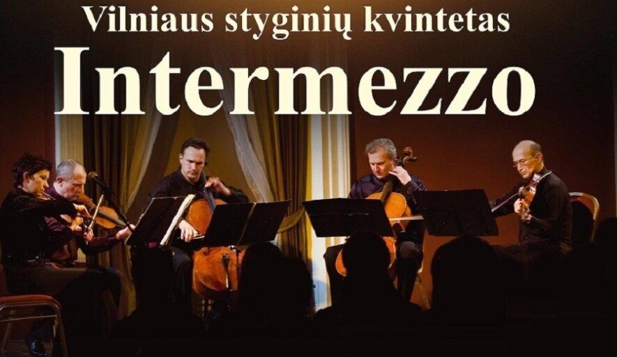 """Styginių kvintetas """"INTERMEZZO"""""""