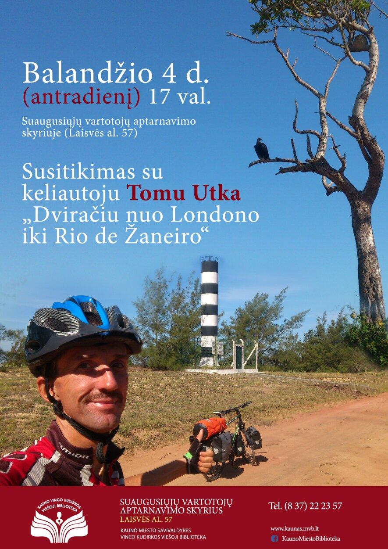"""Susitikimas su keliautoju Tomu Utka """"Dviračiu nuo Londono iki Rio de Žaneiro"""""""