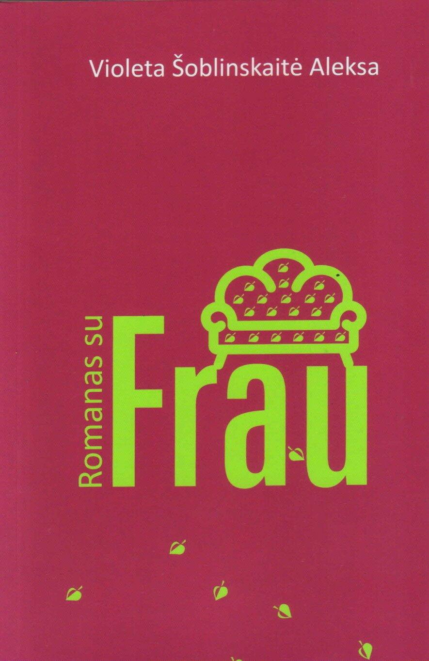 """Knygos """"Romanas su Frau"""" sutiktuvės"""