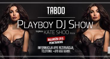 Playboy DJ Show - Kate Shoo