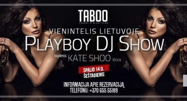 Playboy DJ Show - Kate Shoo