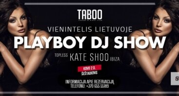 Playboy DJ Show Kate Shoo