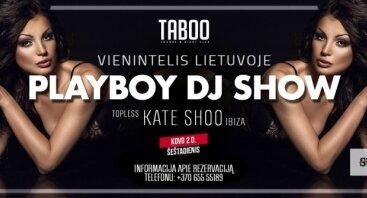 Playboy DJ Show Kate Shoo