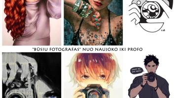 Būsiu fotografas: nuo naujoko iki profo