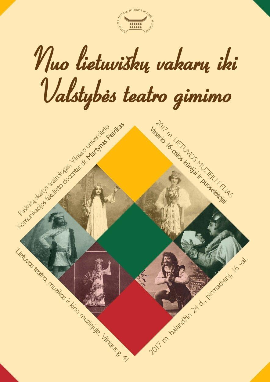 """Paskaita """"Nuo lietuviškų vakarų iki Valstybės teatro gimimo"""""""