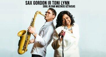 Sax Gordon ir Toni Lynn - galingas soul ir R&B muzikos užtaisas