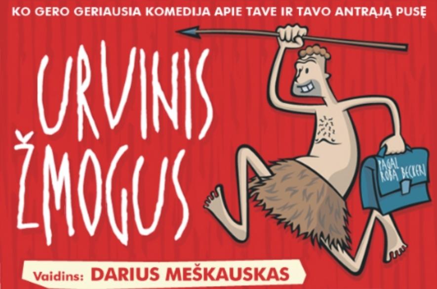 Komedija URVINIS ŽMOGUS