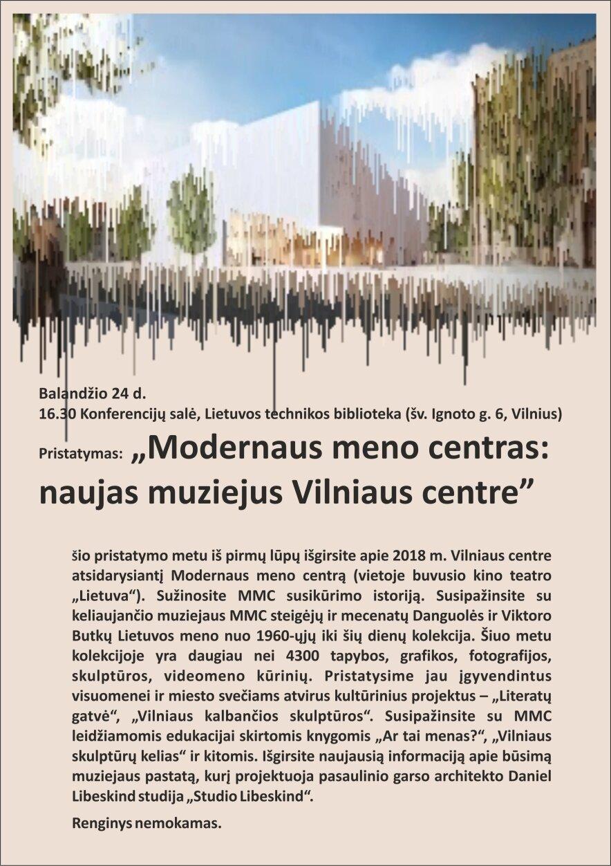 Modernaus meno centras: naujas muziejus Vilniaus centre