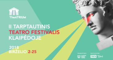 """Tarptautinis teatro festivalis """"TheATRIUM"""""""