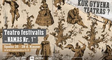 "Teatro festivalis ""Namas Nr. 1"""