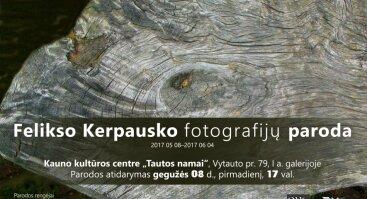 Felikso Kerpausko fotografijų paroda