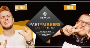 Party Makers: Double J & BIG B