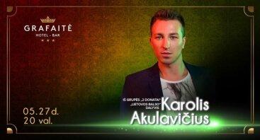 Vakarėlis su Karoliu Akulavičium!