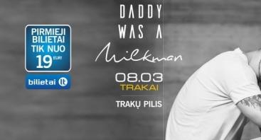 Daddy Was A Milkman