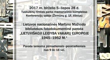 """""""Lietuviškoji leidyba Vakarų Europoje 1945–1952 m."""""""