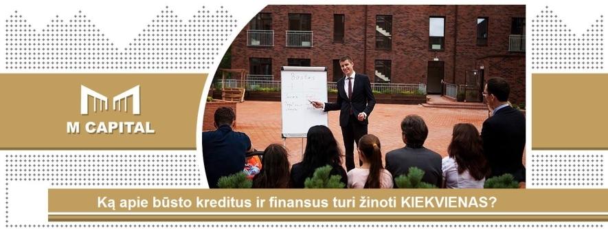 """""""Ką apie būsto kreditus ir finansus turi žinoti Kiekvienas?"""" Vilniuje"""