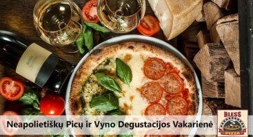 Neapolietiškų picų ir vyno degustacijos vakaras