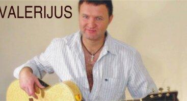 Muzikos vakaras su Valerijumi