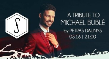 A Tribute to Michael Buble by Petras Daunys