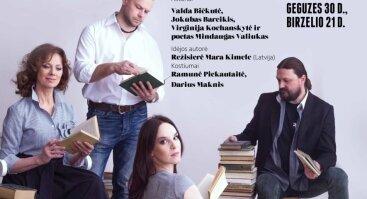 Spektaklis PASIKALBĖK SU MANIM EILĖMIS