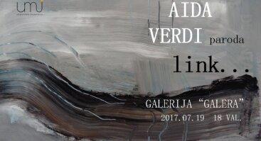 """Aidos Verdi tapybos darbų paroda """"Link"""""""