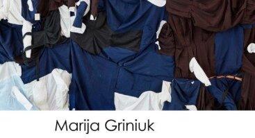 """PERSONALINĖ MARIJOS GRINIUK PARODA """"THE UNBODY/NEKŪNAS"""""""