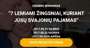 """""""7 LEMIAMI ŽINGSNIAI, KURIANT JŪSŲ SVAJONIŲ PAJAMAS"""""""