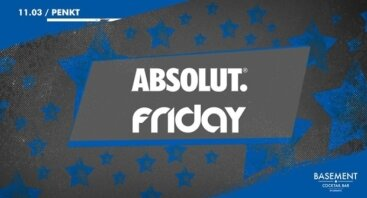Absolut Friday