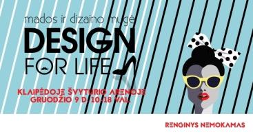 "Kalėdinė mados mugė ""Design for life"""