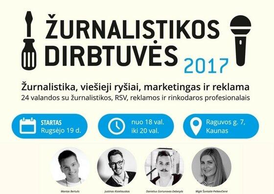 ŽURNALISTIKOS DIRBTUVĖS 2017