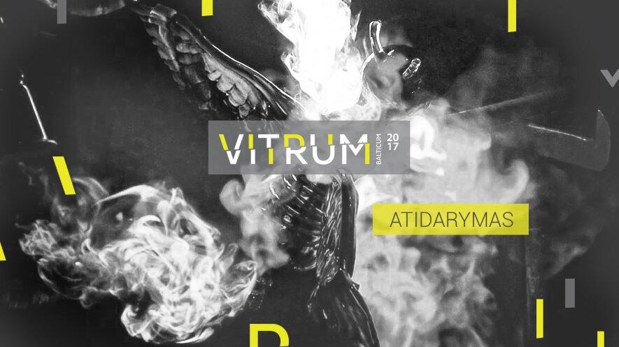Vitrum Balticum 2017. Pinklės!   Atidarymas